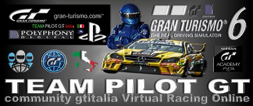 TEAM PILOT GT FORUM ITALIA GRAN TURISMO PLAYSTATION GARE ONLINE