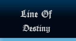 Line Of Destiny