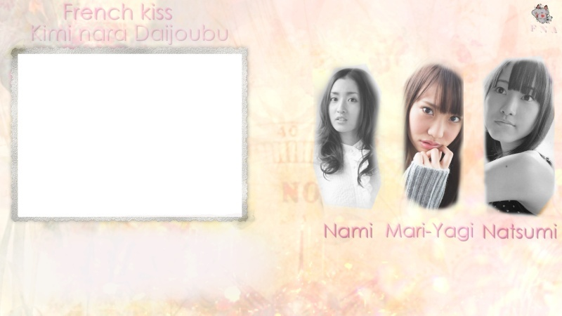 [French Kiss]- Kimi nara Daijoubu Cover311