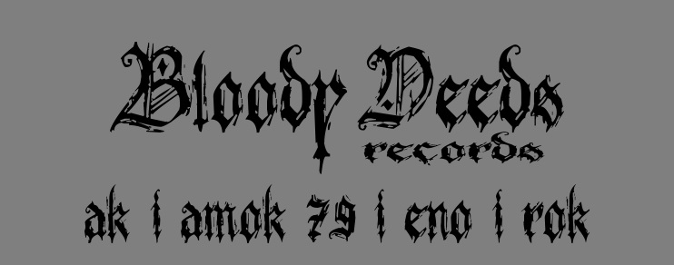 BLOODY DEEDS FORUM