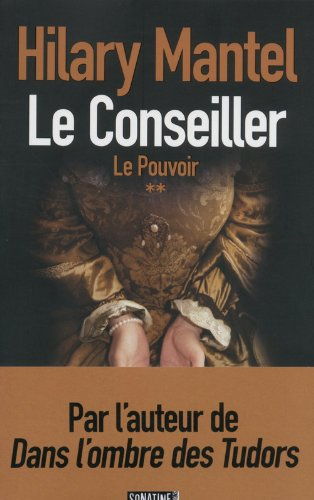 LE CONSEILLER (Tome 2) LE POUVOIR de Hilary Mantel 41sxvl10