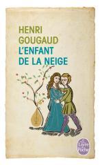 L'ENFANT DE LA NEIGE de Henri Gougaud 97822510