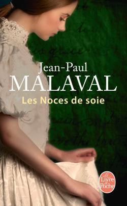 LES NOCES DE SOIE de Jean-Paul Malaval 97822511