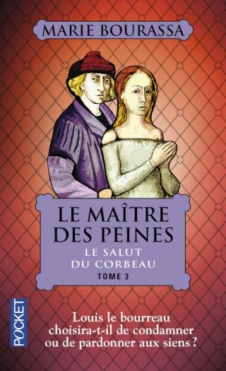 LE MAITRE DES PEINES (Tome 3) LE SALUT DU CORBEAU de Marie Bourassa 97822614