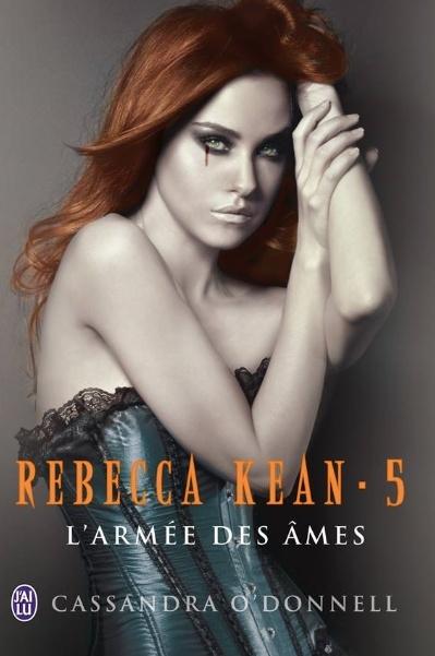 Rebecca Kean, Tome 5 : L'Armée des Âmes Captur12