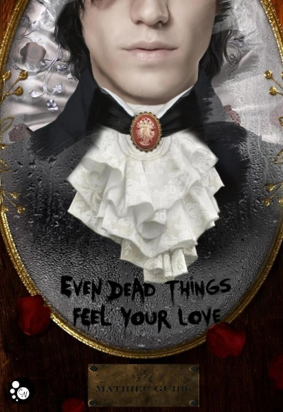 Even dead things feel your love Even_d11