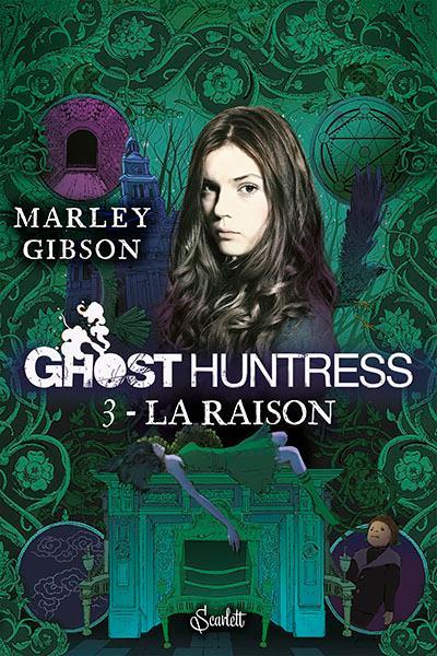 Ghost huntress, Tome 3 : La raison Ghosth10