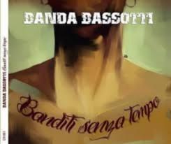 BANDA BASSOTTI Downl691