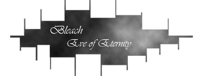 Bleach: Eve of Eternity