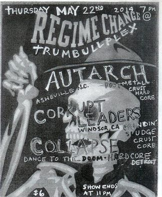 May 22: AUTARCH (Ashville, NC) with COLLAPSE (Detroit) and CORRUPT LEADERS (Windsor) Autarc11