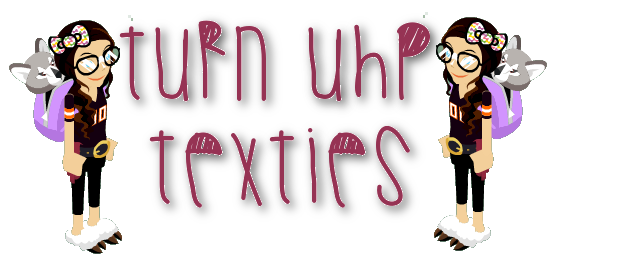Turn Uhp Texts (; Aub10