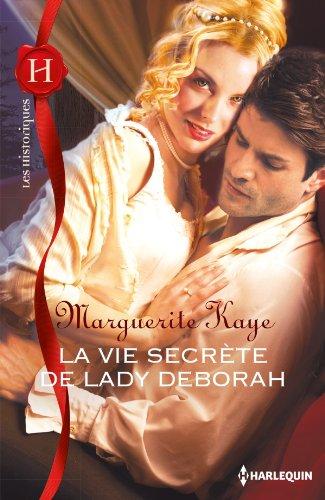 La vie secrète de Lady Deborah de Marguerite Kaye 51or6111