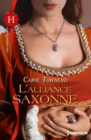 L'alliance saxonne de Carol  Townend 97822836