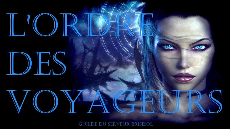 Bienvenue sur le Forum de L'Ordre Des Voyageurs
