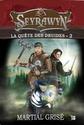 [Grisé, Martial] La quête des druides - Tome 2: Seyrawyn Seyraw11