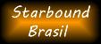 Starbound Brasil