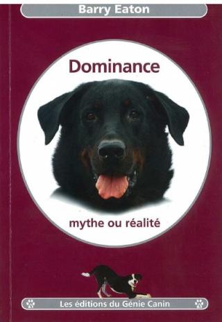 Dominance: mythe ou réalité ? Domina10