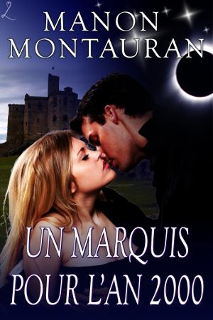 MONTAURAN Manon - Un marquis pour l'an 2000 Marqui10
