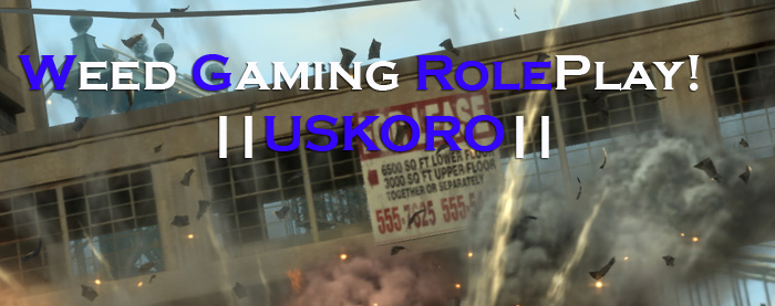 Weed Gaming RP Uskoro
