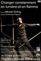 Spectacle philo au Théâtre Artistic Athévains jusqu'au 8 avril 2014 Change12