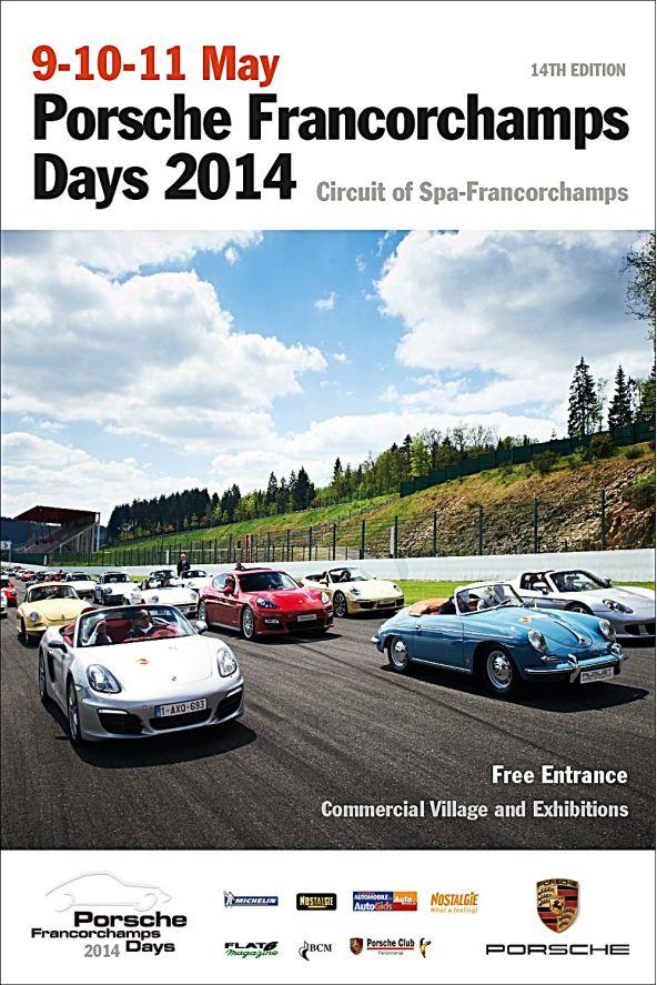 Porsche Francorchamps Days 2014 : 9, 10 & 11 mai - Page 3 Affich10