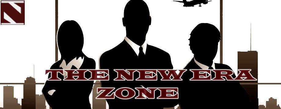 THE NEW ERA ZONE