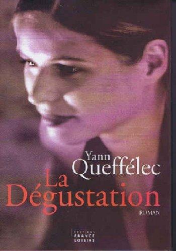 [Queffélec, Yann] La dégustation 41xmq110