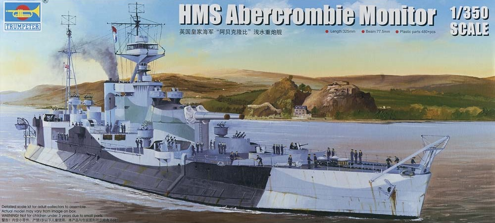 HMS Abercrombie Monitor. 1/350Trumpeter. 025