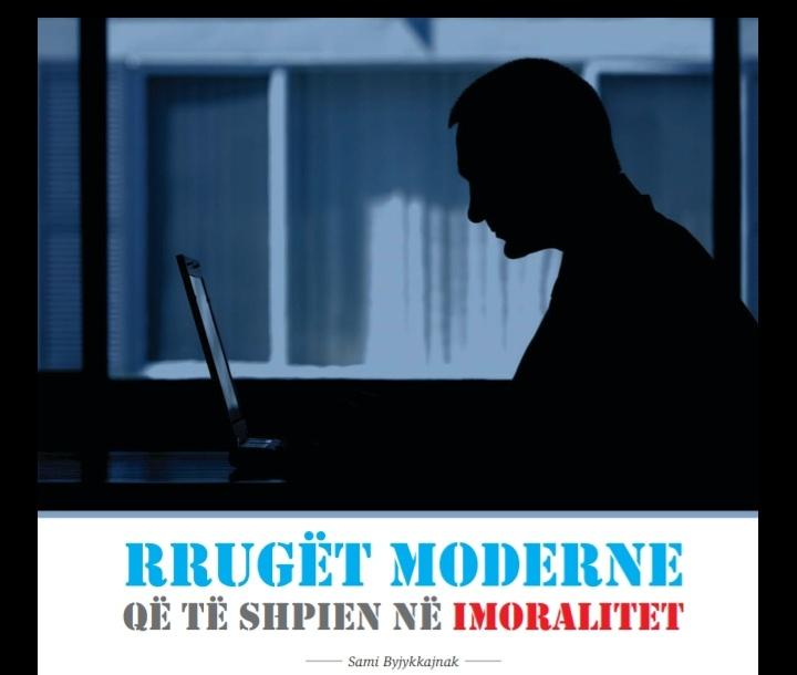 Rrugët moderne që të shpien në imoralitet 20190117