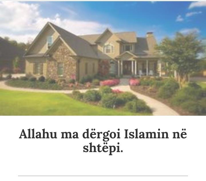 Allahu ma dërgoi Islamin në shtëpi. 20190411