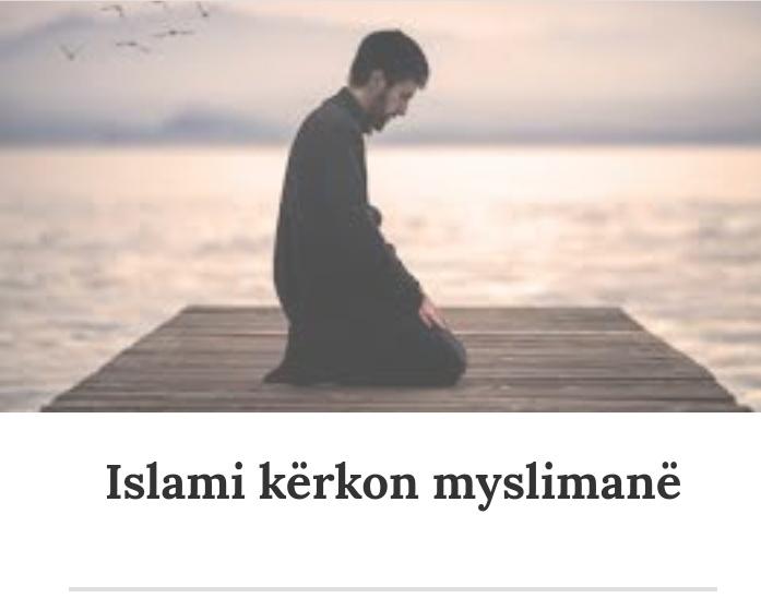[Teme islame] Islami kerkon musliman! 20191027