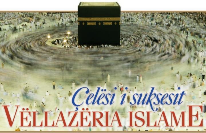 [Teme Islame] Celesi i suksesit Vllezeria ne islam 20200412