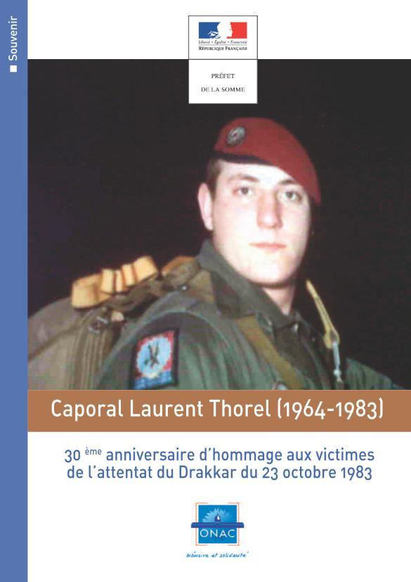 Préfet de la Somme: Hommage au caporal Laurent Thorel et à ses compagnons d'arme à l'occasion du 30ème anniversaire de l'attentat du Drakkar du 23 octobre 1983  Drakka61