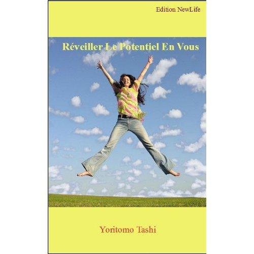[Yoritomo, Tashi] Réveiller Le Potentiel En Vous (Guide Pratique) 41j9fs10