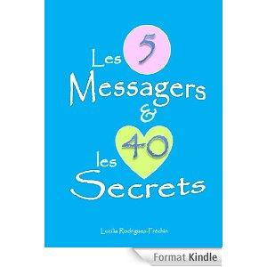 [Rodrigues-Fréchin, Lucilia] Les 5 messagers et les 40 secrets 41k8ri10