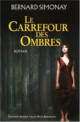 [Simonay, Bernard] Le Carrefour des Ombres 51pktq10