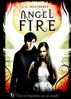 [Weatherly, L.A] Angel - Tome 2: Angel Fire Angel-10