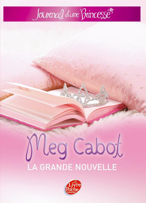 [Cabot, Meg] Journal d'une princesse (10 tomes + 4 tomes spéciaux) Journa10