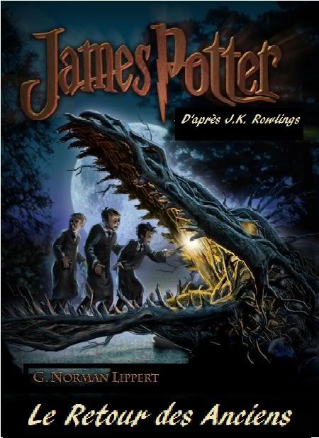 [Lippert, G. Norman] James Potter - Tome 1: Le retour des Anciens Jp11010