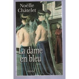 [Châtelet, Noelle] La dame en bleu La-dam10