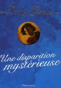 [Finney, Patricia] Lady Grace - Tome 2: Une disparition mystérieuse Lady-g10