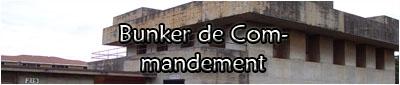 Bunker de Commandement