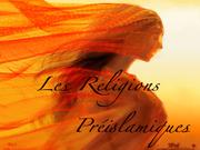 Dossier Février 2014 : Les Religions Préislamiques de la Péninsule Arabique Preisl10