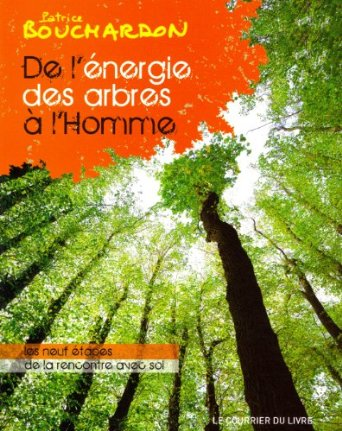 l'énergie des arbres , de Patrice Bouchardon  De_l_a10