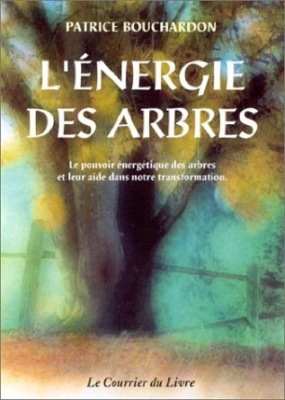 l'énergie des arbres , de Patrice Bouchardon  L_aner10