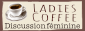 Logo Ladies'coffee forum féminin