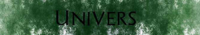 De Fer et de Sang, l'univers [Lounabis] Univer10