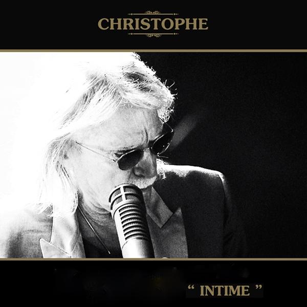 """""""Intime"""", le nouvel album de Christophe Le choix culture  Cover10"""