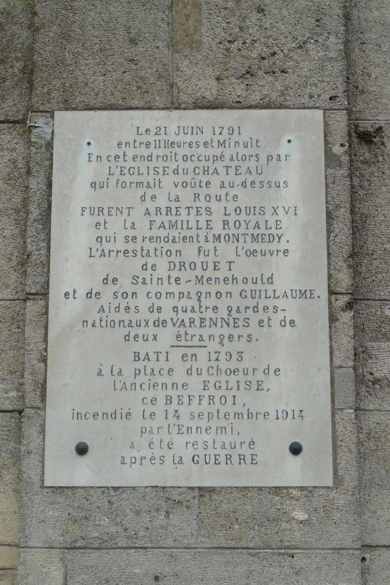 La fuite vers Montmédy et l'arrestation à Varennes, les 20 et 21 juin 1791 - Page 4 P1080828