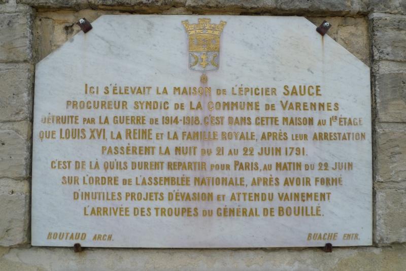 La fuite vers Montmédy et l'arrestation à Varennes, les 20 et 21 juin 1791 - Page 4 P1080830